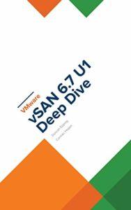 vSAN 6.7 U1 Deep Dive